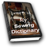 My Sewing Dictionary