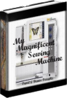 My Magnificent Sewing Machine, Secrets Of Sewing Machine Repair