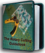 The Rotary Cutting Guide enables you to learn how to sew quickly and easily.